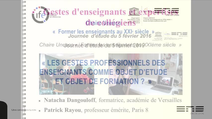 vignette-http://video.ens-lyon.fr/ife-f2f/2016/2016-02-05_Unesco_08_Patrick-Rayou_Natacha-Dangouloff.mp4